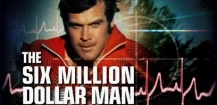 Rétro SeriesAddict N.40 : The Six Million Dollar Man, espionnage bionique